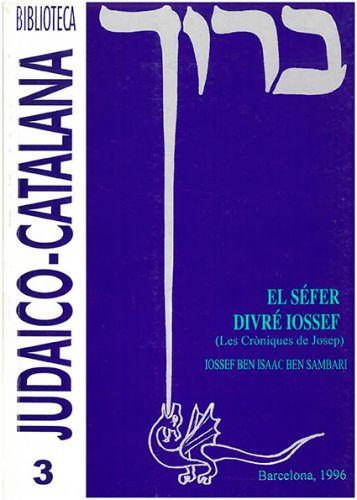 El Séfer Divré Ioseff (les cròniques de Josep)
