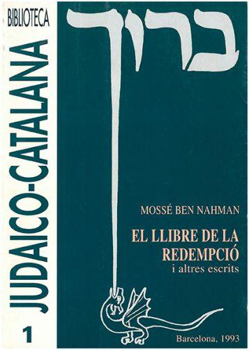 El llibre de la redempció i altres escrits, de Mossé Ben Nahman