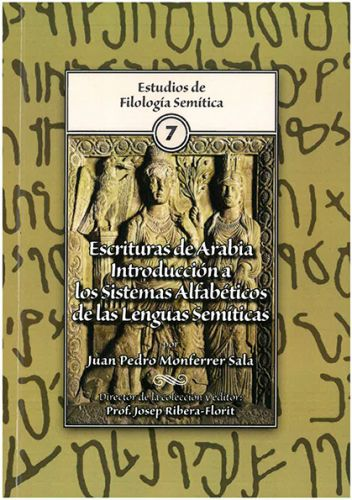 Escrituras de Arabia: Introducción a los Sistemas Alfabéticos de las Lenguas Semíticas