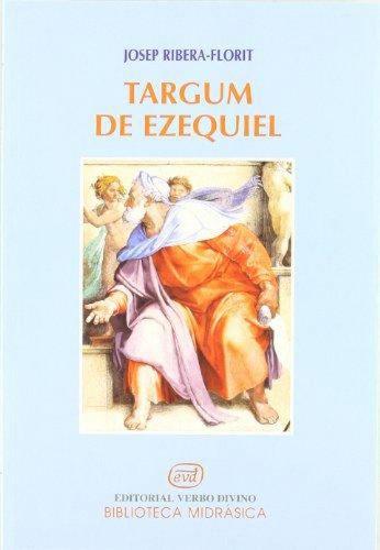 El Targum de Ezequiel. La versión aramea del Profeta Ezequiel